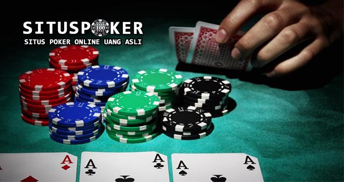 Saran Terbaik Main Poker Online Yang Jitu Hadirkan Kemenangan